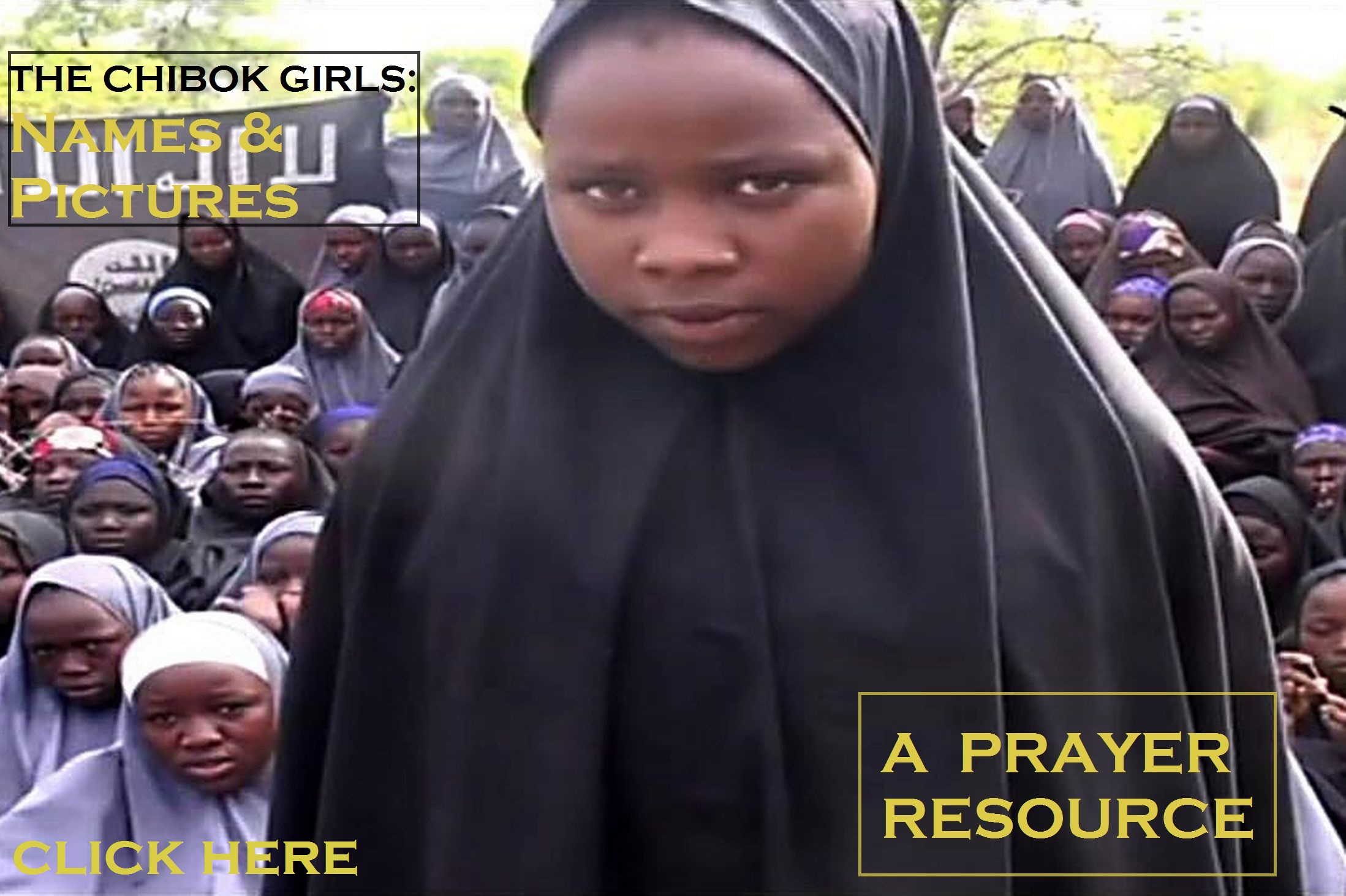 Click here for The Chibok Girls: A Prayer Resource