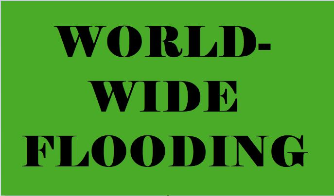 worldwide flooding