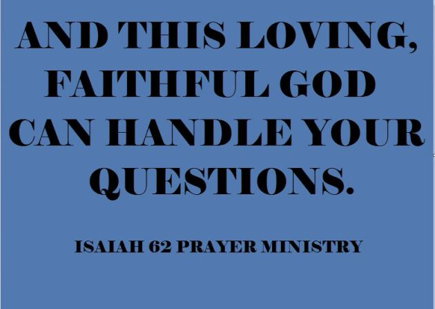 God can handle your questions