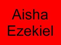 16 Aisha Ezekiel
