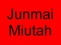 7 Junmai Miutah